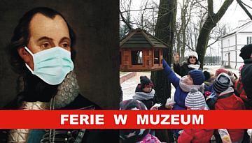 FERIE w MUZEUM im. Kazimierza Pułaskiego w Warce